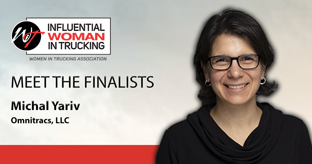 Meet the Influential Woman in Trucking Finalists: Michal Yariv