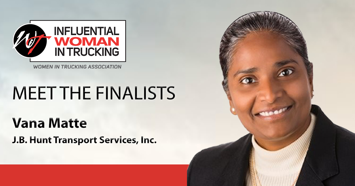 Meet the Influential Woman in Trucking Finalists: Vana Matte