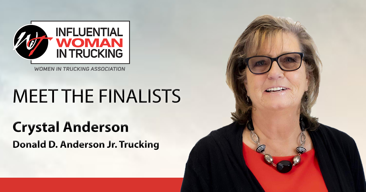 Meet the Influential Woman in Trucking Finalists: Crystal Anderson