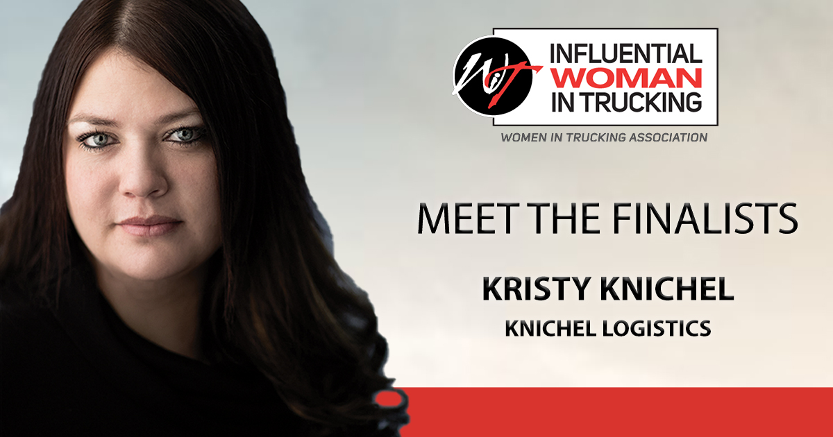 Meet the Influential Woman in Trucking Finalists: Kristy Knichel